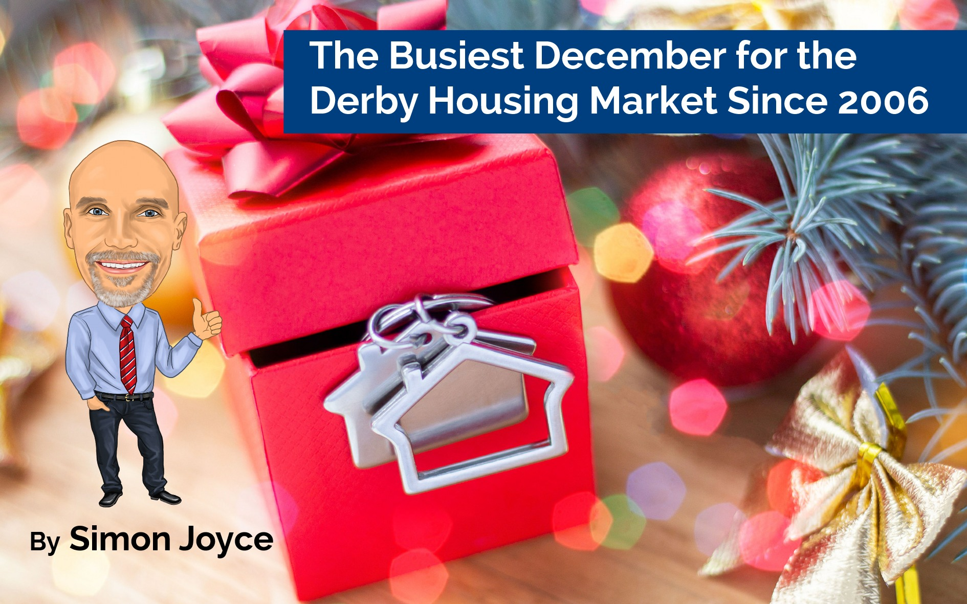 The Busiest December for the Derby Housing Market Since 2006