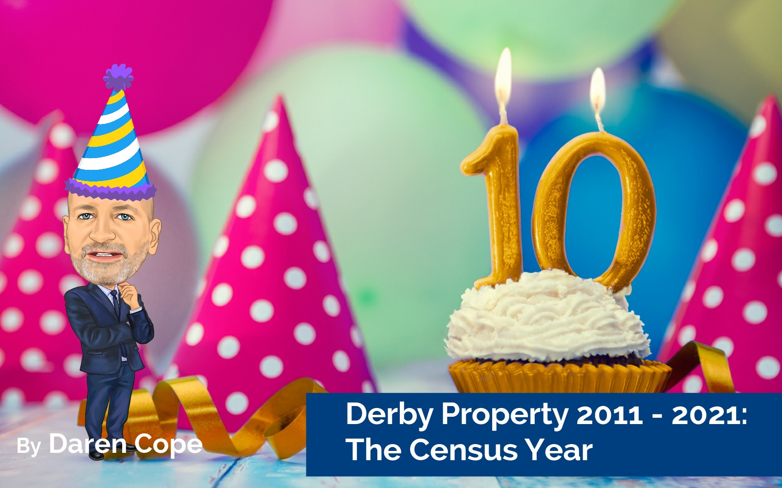 Derby Property 2011 – 2021: The Census Year